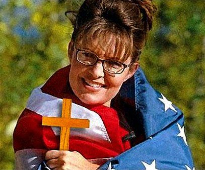 You see what happens when you let jingoism flourish? SARAH FUCKING PALIN!